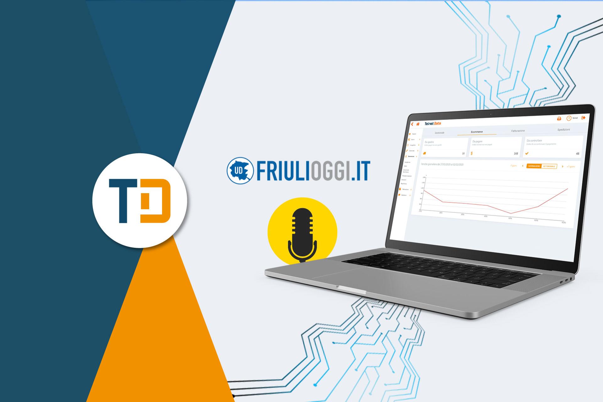 Articolo Friulioggi.it su Telnet Data