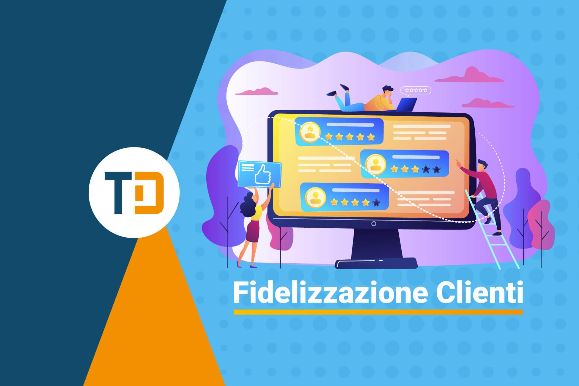 Come fidelizzare i clienti in 7 passi con Telnet Data